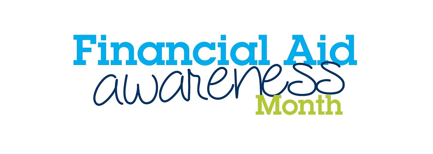 It's Financial Aid Awareness Month