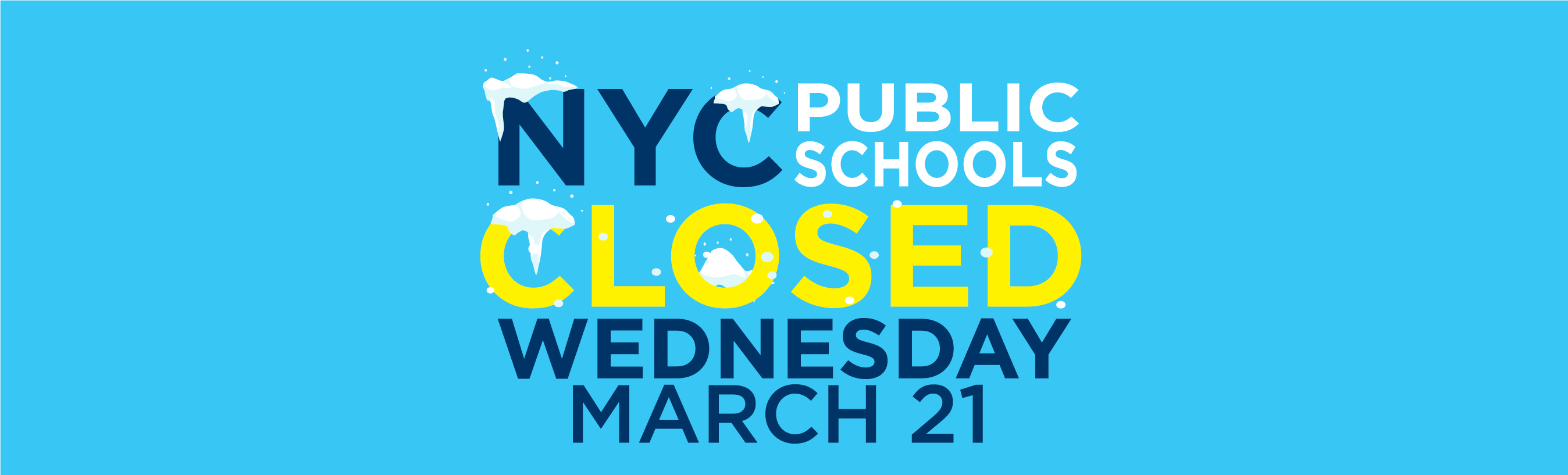 Weather Advisory: All NYC Public Schools Will Be CLOSED on March 21